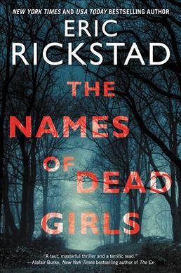 The Names of Dead Girls by Eric Rickstad
