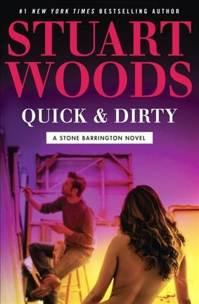 Quick & Dirty by Stuart Woods (Hardcover)