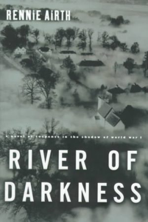 River Of Darkness by Rennie Airth (Hardcover)