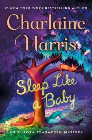Sleep Like a Baby by Charlaine Harris (Hardcover)