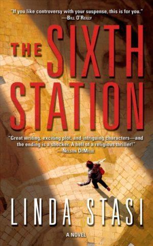 The Sixth Station by Linda Stasi