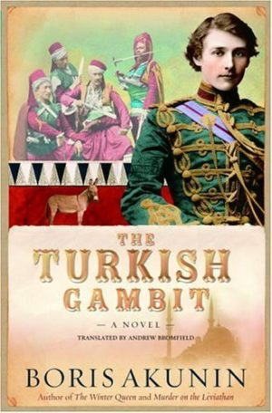 The Turkish Gambit by Boris Akunin (Hardcover)