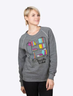This is How We Roll Sweatshirt