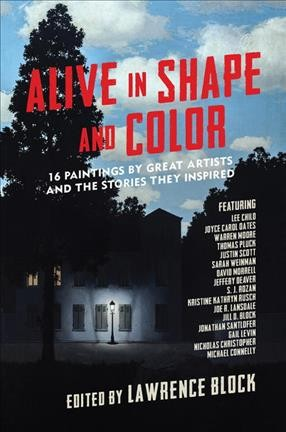 Alive in Shape and Color: 17 Paintings by Great Artists and the Stories They Inspired (Hardcover)