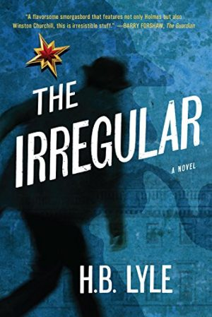 The Irregular by H.B. Lyle (Hardcover)