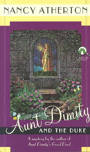 Aunt Dimity and the Duke by Nancy Atherton