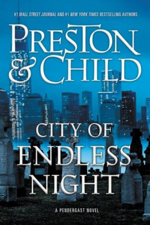 City-of-Endless-Night-by-Douglas-Preston-and-Lincoln-Child