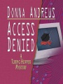 Access Denied by Donna Andrews (Hardcover)