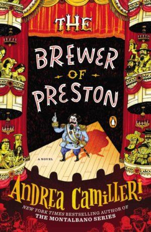 The Brewer of Preston by Andrea Camilleri