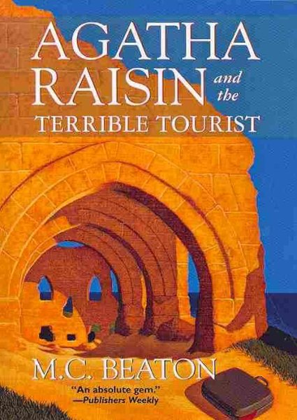 Agatha Raisin and the Terrible Tourist by M.C. Beaton