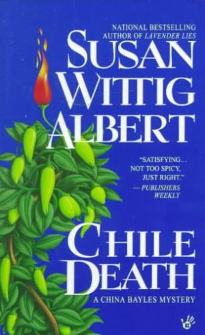 Chile Death by Susan Wittig Albert