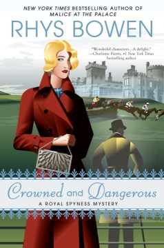 Crowned and Dangerous by Rhys Bowen (Hardcover)