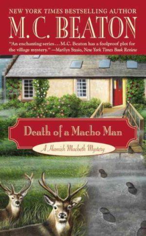 Death of a Macho man by M.C. Beaton