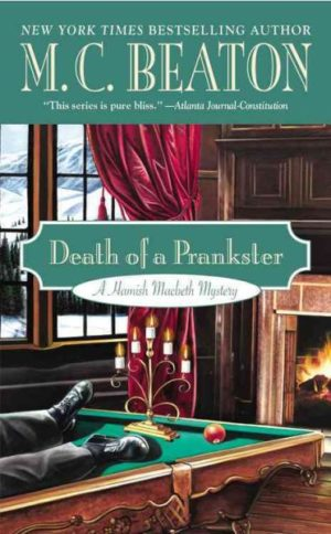 Death of a Prankster by M.C. Beaton