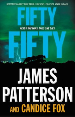 Fifty Fifty by James Patterson (Hardcover)