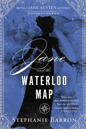 Jane and the Waterloo Map by Stephanie Barron (Hardcover)