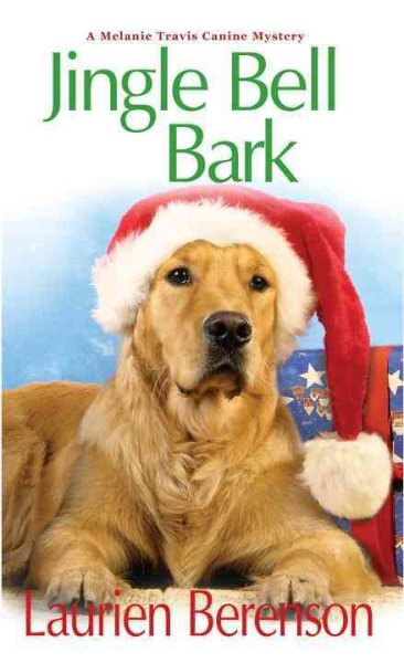 Jingle Bell Bark by Laurien Berenson