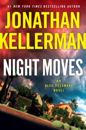Night Moves by Jonathan Kellerman