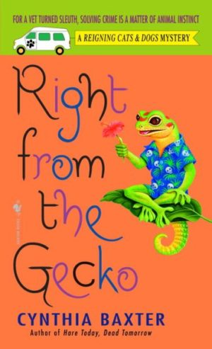 Right from the Gecko by Cynthia Baxter