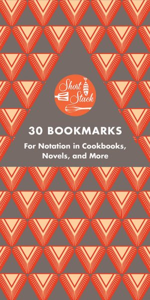 Short Stack 30 Bookmarks: For Notation in Cookbooks, Novels, and More