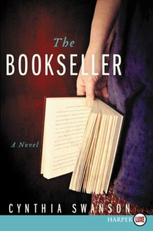 The Bookseller by Cynthia Swanson (Hardcover)