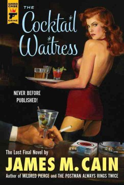 The Cocktail Waitress by James M. Cain