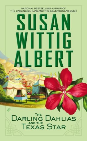 The Darling Dahlias and the Texas Star by Susan Wittig Albert
