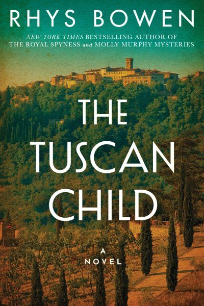 The Tuscan Child by Rhys Bowen (Hardcover)