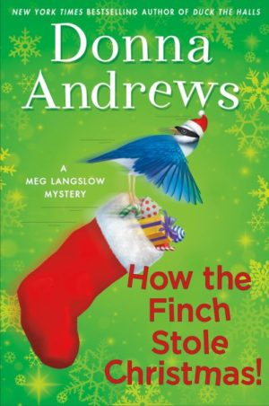 How the Finch Stole Christmas! by Donna Andrews (Hardcover)
