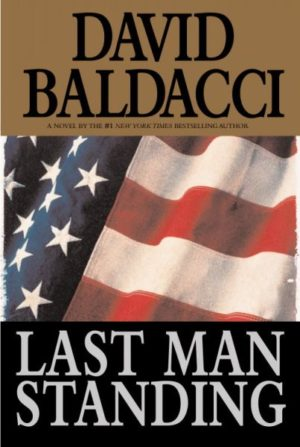 Last Man Standing by David Baldacci (Hardcover)