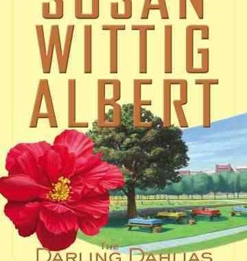 The Darling Dahlias and the Confederate Rose by Susan Wittig Albert (Hardcover)