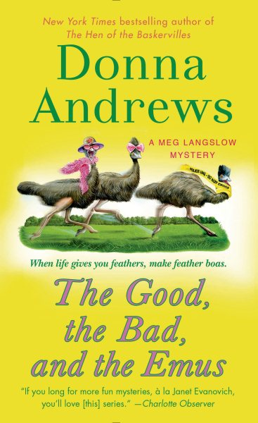 The Good, the Bad, and the Emus by Donna Summers