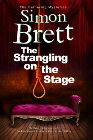 The Strangling on the Stage by Simon Brett