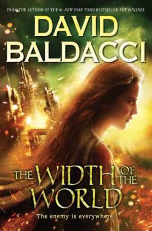 The Width of the World by David Baldacci (Hardcover)