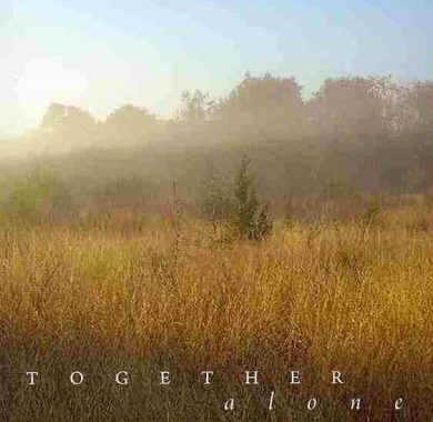 Together, Alone: A Memoir of Marriage and Place by Susan Wittig Albert