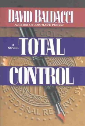 Total Control by David Baldacci (Hardcover)