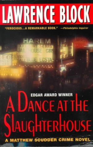 A Dance at the Slaughterhouse by Lawrence Block