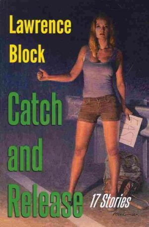 Catch and Release by Lawrence Block