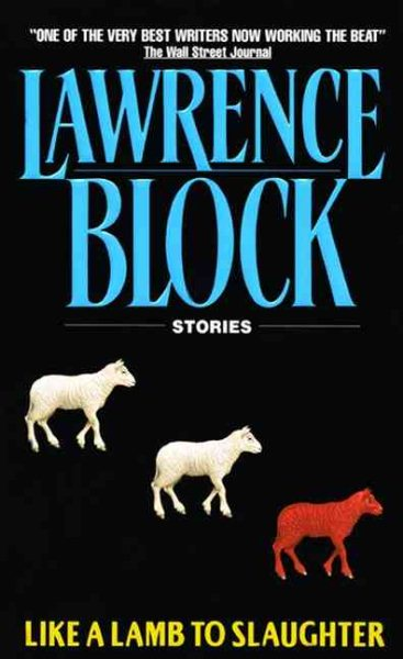 Like a Lamb to Slaughter by Lawrence Block
