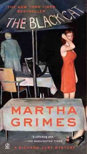 The Black Cat: A Richard Jury Mystery by Martha Grimes