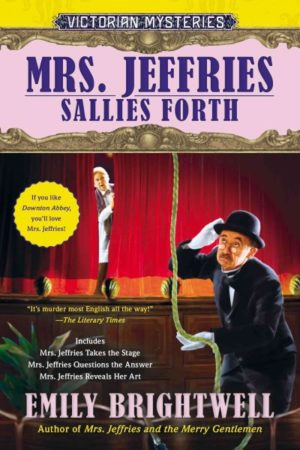 Mrs. Jeffries Sallies Forth by Emily Brightwell
