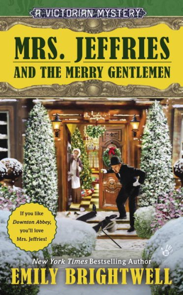 Mrs. Jeffries and the Merry Gentlemen by Emily Brightwell