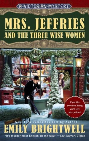 Mrs. Jeffries and the Three Wise Women by Emily Brightwell (Hardcover)