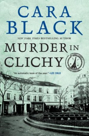 Murder in Clichy by Cara Black