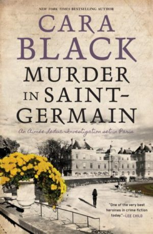 Murder in Saint-Germain by Cara Black (Hardcover)