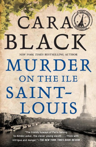 Murder on the Ile St-Louis by Cara Black