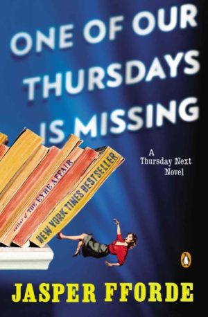 One of Our Thursdays Is Missing by Jasper Fforde (paperback)