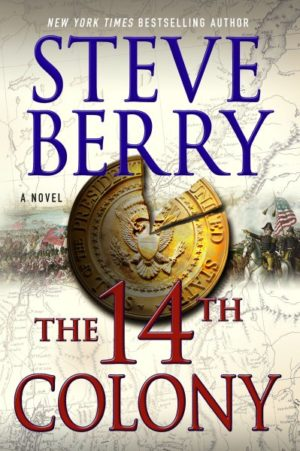 The 14th Colony by Steve Berry (Hardcover)