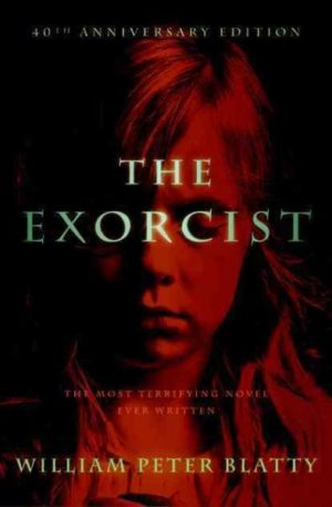 The Exorcist by William Peter Blatty (Hardcover)