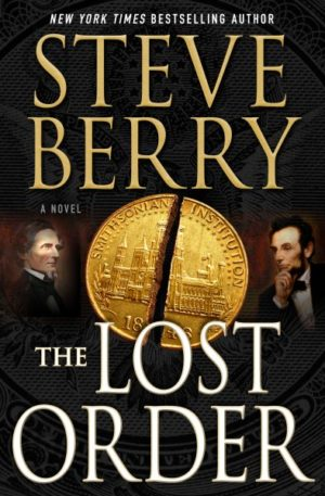 The Lost Order by Steve Berry (Hardcover)
